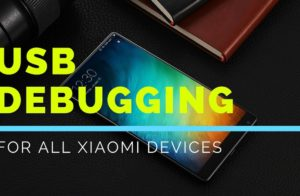 How To Enable Developer options & USB Debugging on Xioami Phones
