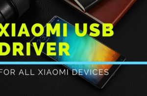 Download Xiaomi USB Driver