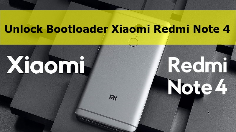 How To Unlock Bootloader of Xiaomi Redmi Note 4 [Complete Guide]