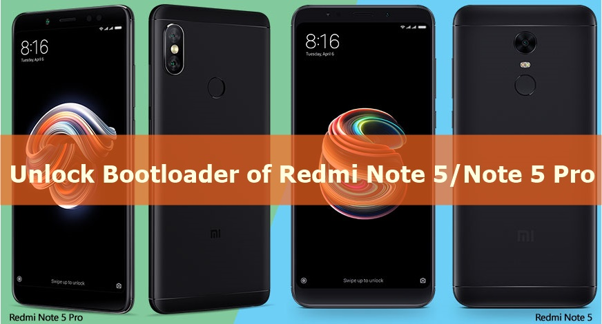 How To Unlock Bootloader of Xiaomi Redmi Note 5/Note 5 Pro