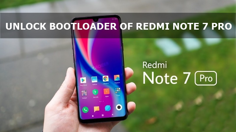 How To Unlock Bootloader of Xiaomi Redmi Note 7/Note 7 Pro